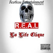 R.E.A.L by Lo Life Clique