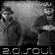All About You by 2.D.Soul