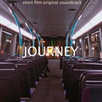 Journey (Original Soundtrack to the Short Film) by Andrey Dergachev
