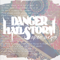 Open Arms by Danger Hailstorm