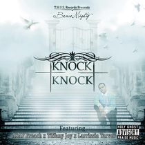 Knock Knock (feat. ASAP Preach, Larrissia Tarver & Tiffany Joy) by BruceMighty