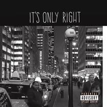 It's Only Right by Brian Jay