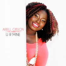 U R Mine by Ariell Gibson