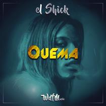 Quema by El Shick