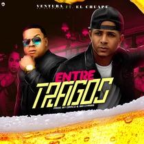 Entre Tragos (feat. El Chuape) by Ventura El Favorito
