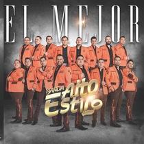 El Mejor by Banda Alto Estilo