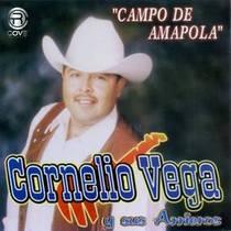 Campo de Amapola by Cornelio Vega Y Sus Arrieros