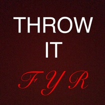 Throw It by Fly Young Red