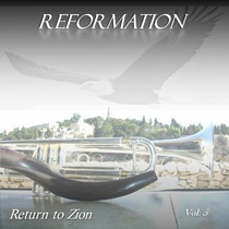 Return to Zion Vol. 5 (Reformation) by Ken Soltys