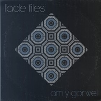 Am Y Gorwel by Fade Files