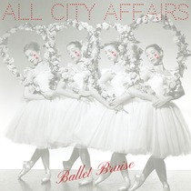 Ballet Bruise by All City Affairs