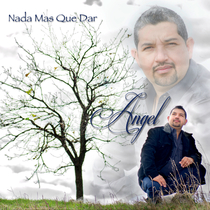 Nada Mas Que Dar by Angel Garcia