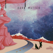 Dark Matter by Bluff Caller