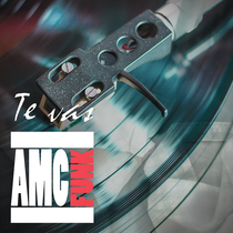 Te Vas by AMC Funk