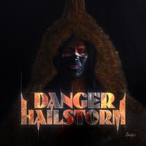 Singles by Danger Hailstorm