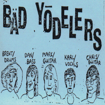 Early Years by Bad Yodelers