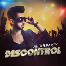 Descontrol by Abdul Party
