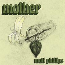 Mother by Matt Phillips