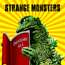 Destory All by Strange Monsters