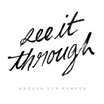 See It Through by Andrea von Kampen