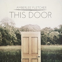 This Door by Amberlee Fletcher