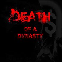 Death of a Dynasty by BC Fluen