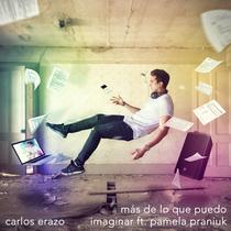 Más de Lo Que Puedo Imaginar (feat. Pamela Praniuk) by Carlos Erazo