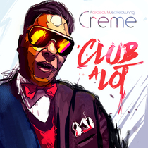 Club a Lot (feat. Creme) [Rashad Muhammad Mix] by Acebeat Music