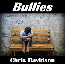 Bullies by Chris Davidson