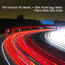 The Winding Road (feat. Stew Rio Riz) by Christian Michael