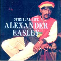 Spiritual Life by Alexander Easley