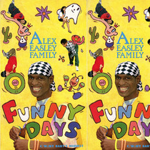 Funny  Days by Alex Easley Family