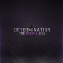 Determination: The Purple Side by Ace Waters & RichaadEB