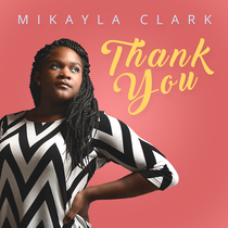 Thank You by Mikayla Clark