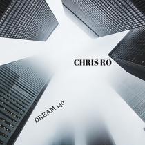 Dream 140 by Chris Ro