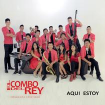Aqui Estoy by El Combo del Rey