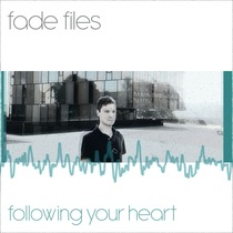Following Your Heart by Fade Files