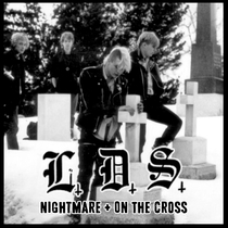 Nightmare / On the Cross by L.D.S.