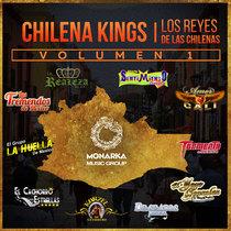 Chilena Kings, Vol. 1 (Los Reyes de las Chilenas) by Varios Artistas