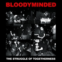 The Struggle of Togetherness (Live) by Bloodyminded