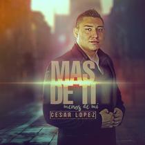 Mas de Ti by Cesar Lopez