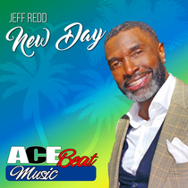 New Day (feat. Acebeat Music) [Radio Mix] by Jeff Redd