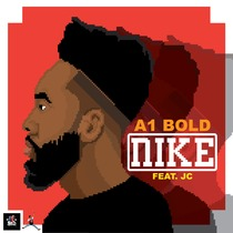 Nike (feat. JC) by A1 Bold
