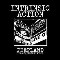 Peepland: The Complete Singles by Intrinsic Action