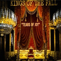 Tears of Joy by Kings Of The Fall
