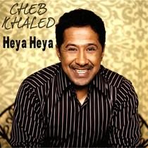 Heya Heya by Cheb Khaled
