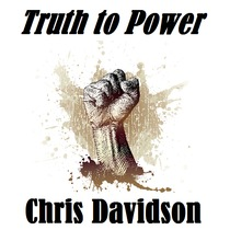 Truth to Power by Chris Davidson