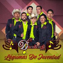Lagrimas de Juventud by La Dsendencia DTC