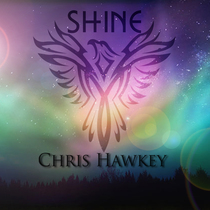 Shine by Chris Hawkey