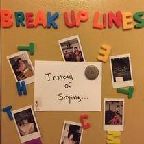 Instead of Saying... by Break Up Lines
